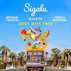 Single Just Got Paid – Meghan Trainor feat. Sigala, Ella Eyre e French Montana download