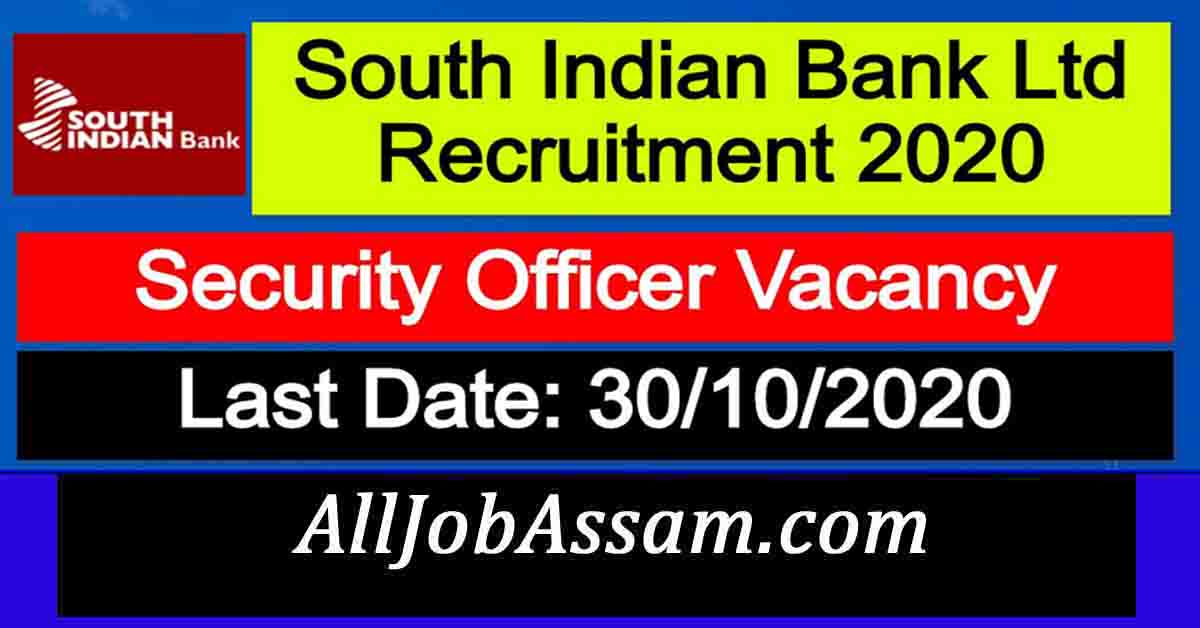 South Indian Bank Ltd Recruitment 2020