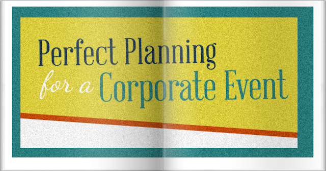 Perfect Planning For A Corporate Event #infographic