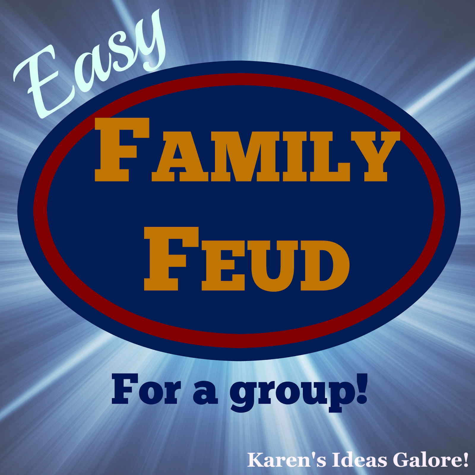 photograph relating to Funny Family Feud Questions and Answers Printable called Karens Tips Galore!: Uncomplicated Spouse and children Feud (for a local community)!