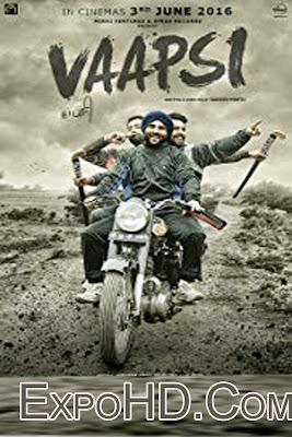 Vaapsi (Full Movie) Download Here Now 720p _ 1080p _ Watch online