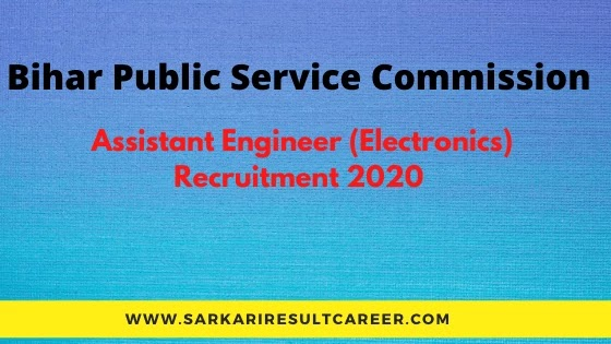 BPSC Assistant Engineer (Electronics) Recruitment 2020.