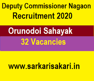 Deputy Commissioner Nagaon Recruitment 2020 - Orunodoi Sahayak (32 Posts)