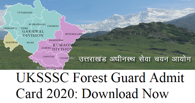 UKSSSC Forest Guard admit card 2020: Download Now