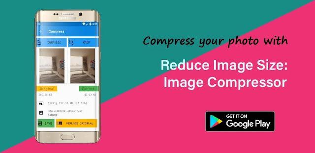 تنزيل Video & Image Compressor  تطبيق ضاغط الصور والفيديو على الاندرويد