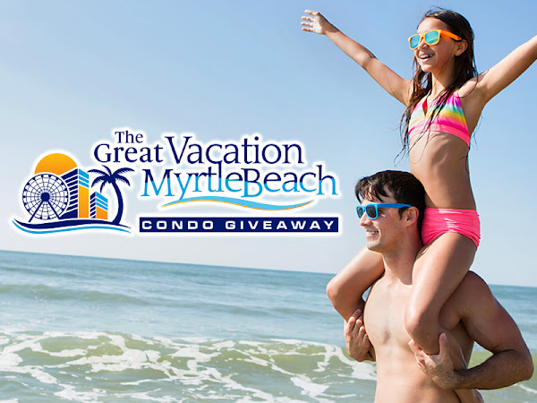 Vacation Myrtle Beach Announces the Launch of The Great Myrtle Beach Condo Giveaway Contest- Go Enter!