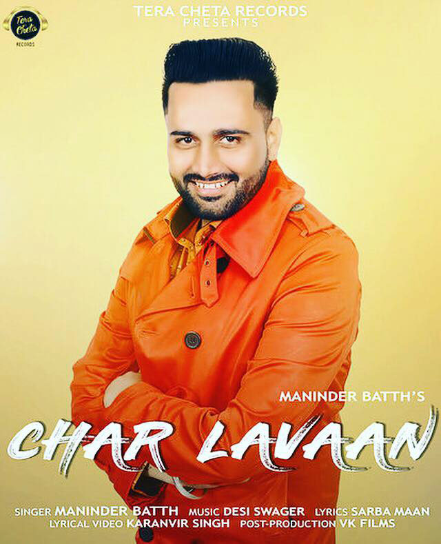 Download Chaar Lavaan - Maninder Batth Mp3 Punjabi Song 2019