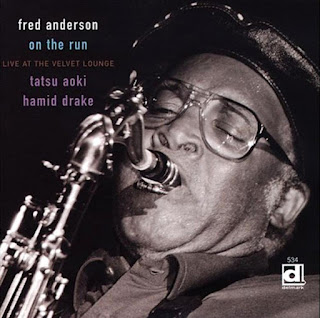 Fred Anderson, On the Run: Live at the Velvet Lounge