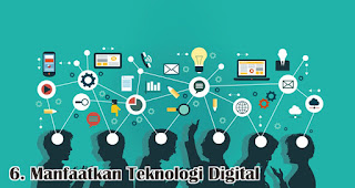 Manfaatkan Teknologi Digital merupakan salah satu cara untuk menghadapi perubahan perilaku konsumen selama pandemi