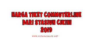 Harga Tiket Commuterline Dari Stasiun Cikini Terbaru 2019