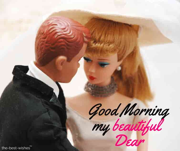 good morning my beauttiful dear wife
