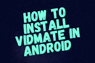 How to install vidmate in android    Innocent Amit