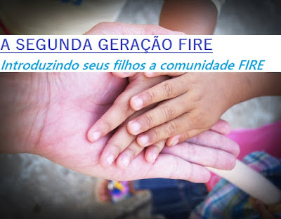 A segunda geração FIRE:  FIRE é um mau exemplo para as crianças?