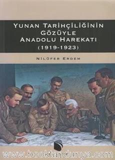 Nilüfer Erdem - Yunan Tarihçiliği Gözüyle Anadolu Harekatı 1919 - 1923