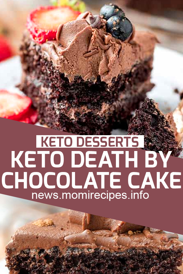Keto Death by chocolate cake | dessert, dessert recipes, easy dessert recipes, easy desserts, dessert dishes, desserts to make, desserts recipes, easy baking recipes, easter desserts, easy desserts to make, dessert ideas, holiday desserts, quick and easy desserts, quick desserts, healthy desserts, simple desserts, fruit desserts, yummy desserts. #ketodeath #ketodesserts #chocolatecake #desserts #ketorecipes
