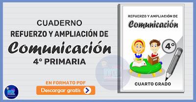 Refuerzo y Ampliación de Comunicación 4° Primaria