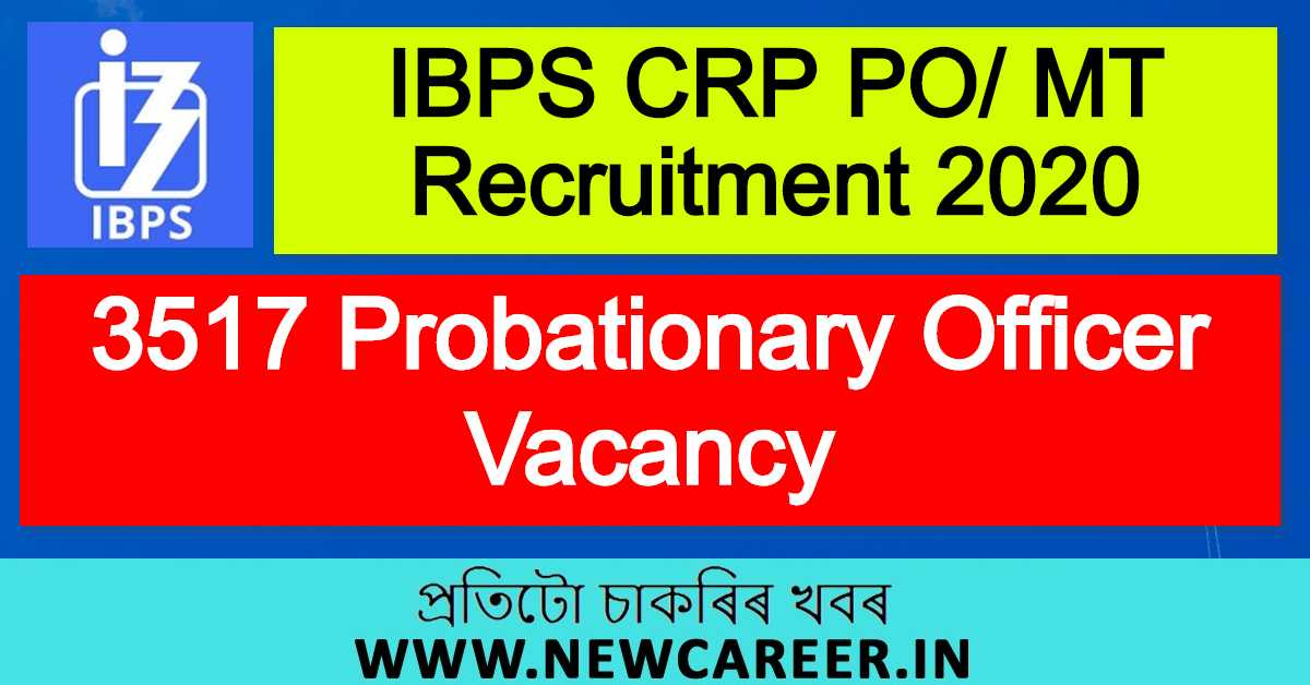 IBPS CRP PO/ MT Recruitment 2020 : Apply Online For 3517 Probationary Officer Vacancy