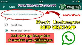 Cara Agar Whatsapp Tidak Bisa Dimasukkan Grup Oleh Orang Tak Dikenal