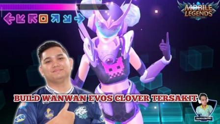 Build Wanwan Evos Clover Tersakit