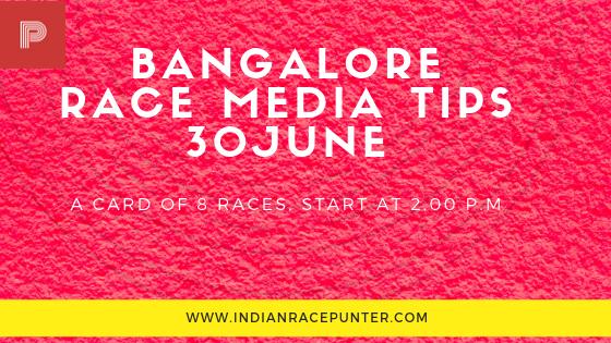 Bangalore Race Media Tips 30 June