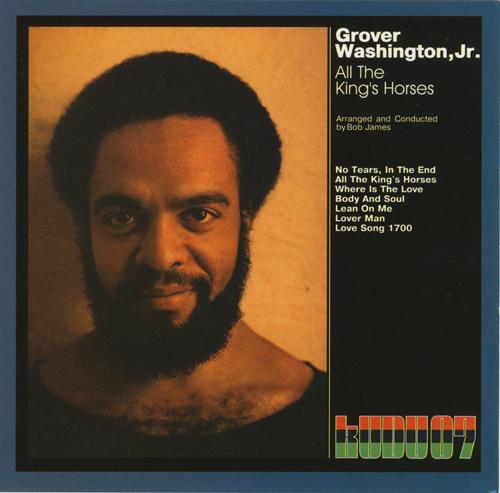O Pubis Da Rosa Grover Washington Jr All The King S