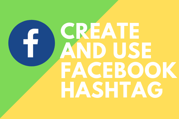 Using Hashtags On Facebook<br/>
