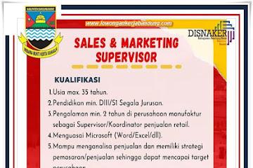 Lowongan Kerja Sales & Marketing Supervisor