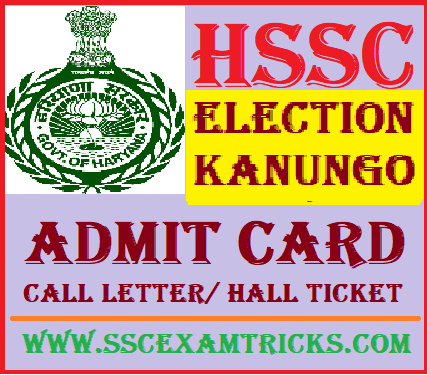 HSSC Election Kanungo Admit Card