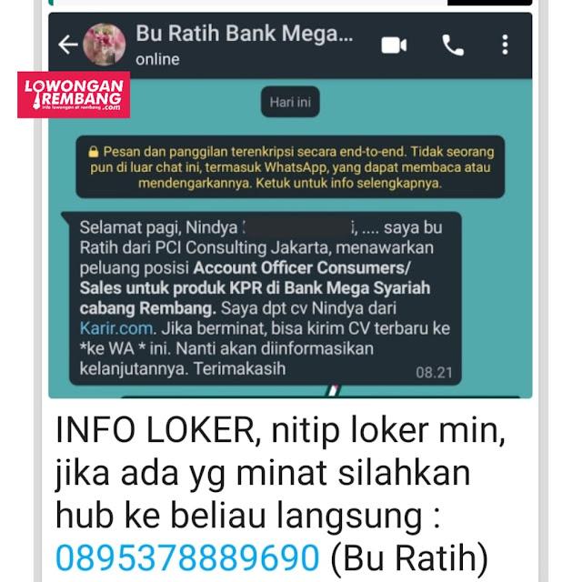 Lowongan Kerja Account Officer Consumers/Sales KPR Bank Mega Syariah Rembang