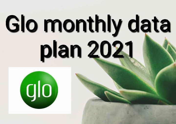 Glo monthly data plan 2021
