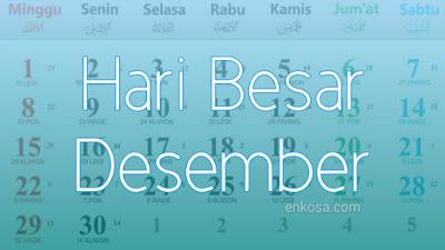 Daftar Hari Besar Nasional Bulan Desember 2021