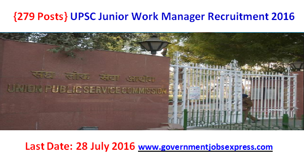 UPSC Junior Work Manager Recruitment 2016