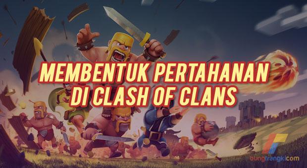 Cara Jitu Bertahan di Clash of Clans (COC) Agar Tak Terkalahkan