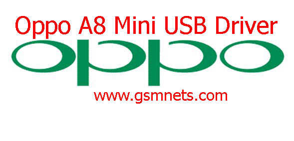 Oppo A8 Mini USB Driver Download