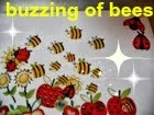 buzzing of bees