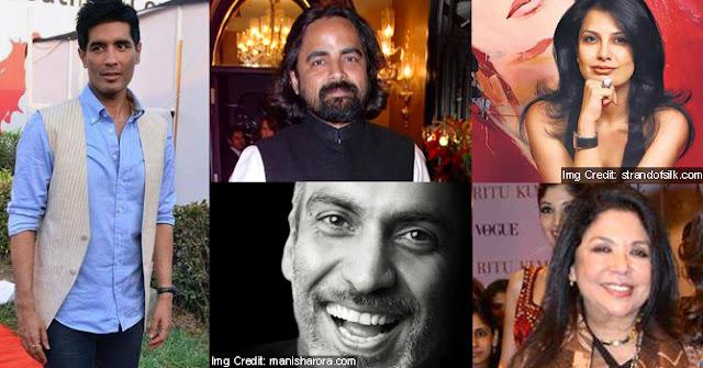Vikram Phadnis, Manish Wendell Rodricks Arora,Sabyasachi Mukherjee , Ritu Kumar,  Rohit Baal, J.J. Walay, Ritu Beri,Tarun Tahiliani,Manish Malhotra.