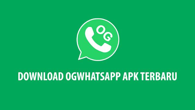 Download OGWhatsapp APK Terbaru (Update) 2020 Anti Banned