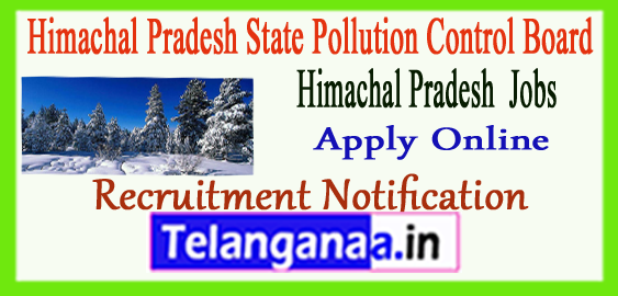 HPPCB Himachal Pradesh State Pollution Control Board Recruitment Notification 2017 Apply Online