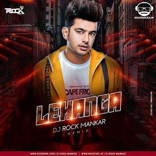 Lehanga - Jass Manak - ( Remix ) - Dj Rock Mankar
