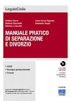 Manuale pratico di separazione e divorzio. Con CD-ROM (6ª edizione)