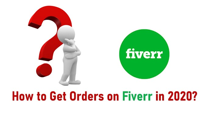 How to get orders on Fiverr ?