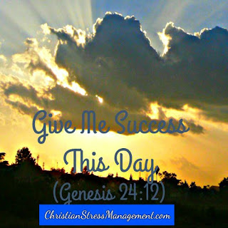 Give me success this day Genesis 24:12
