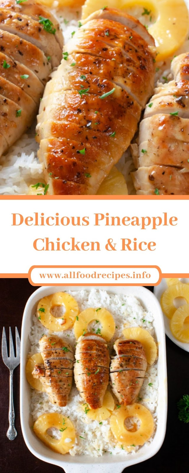 Delicious Pineapple Chicken & Rice