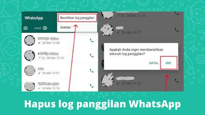 Cara Menghapus Log Panggilan WhatsApp Sekaligus Permanen