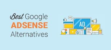 Best Google AdSense Alternatives to Monetize Your Website in 2020- Best Google Adsense Alternatives