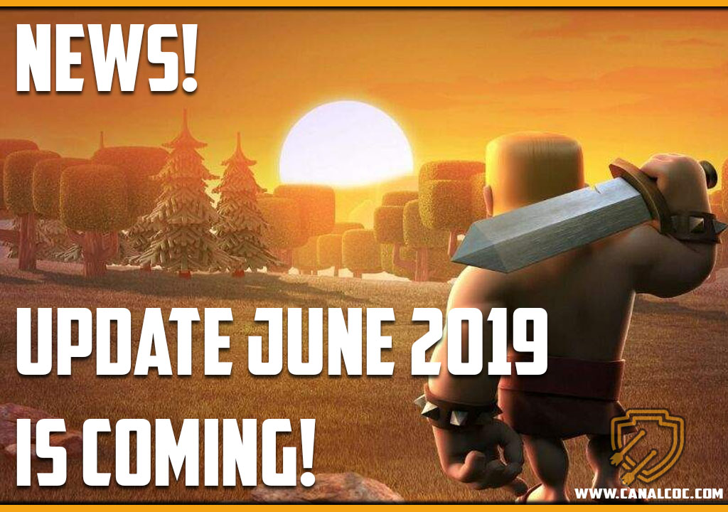 Supercell talks about update of June / 2019 - Canal CoC