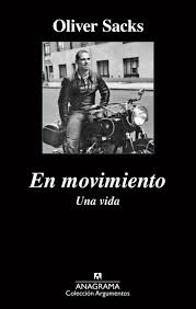 """En movimiento"" - Oliver Sacks"