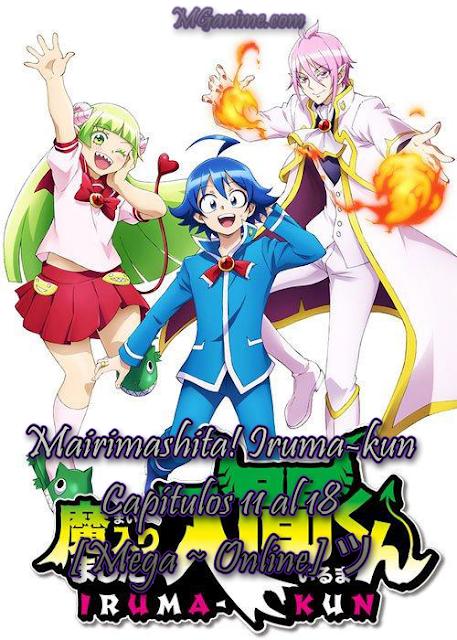 Mairimashita! Iruma-kun Capítulos 11 al 18 [Mega ~ Online] ツ
