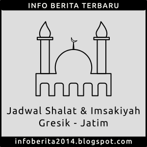 Jadwal Shalat dan Imsakiyah Gresik