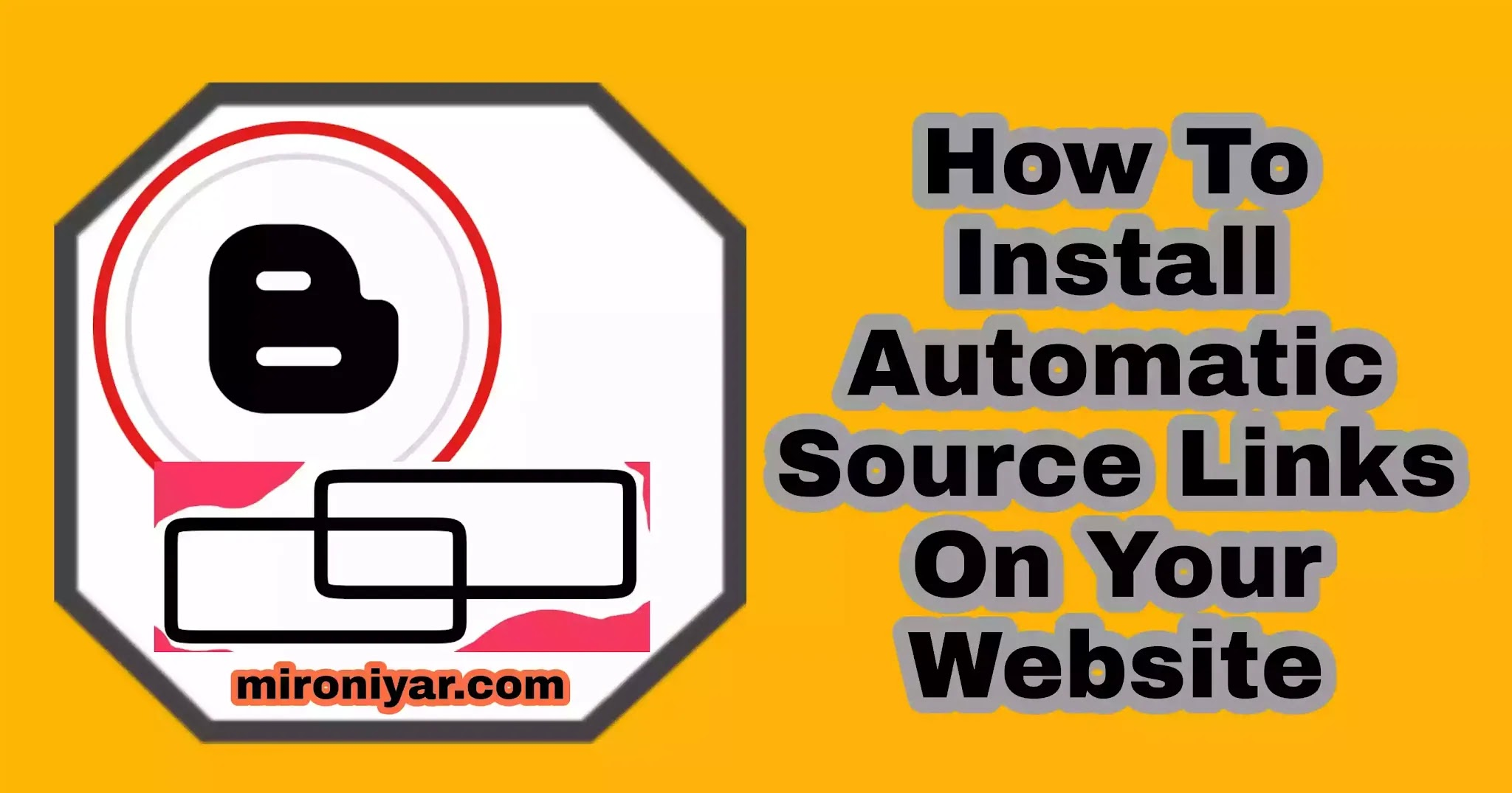 How To Install Automatic Source Links On Your Blogger Website
